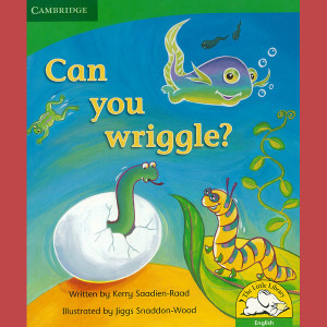 Can you wriggle